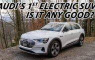 Is The Audi E Tron Any Good