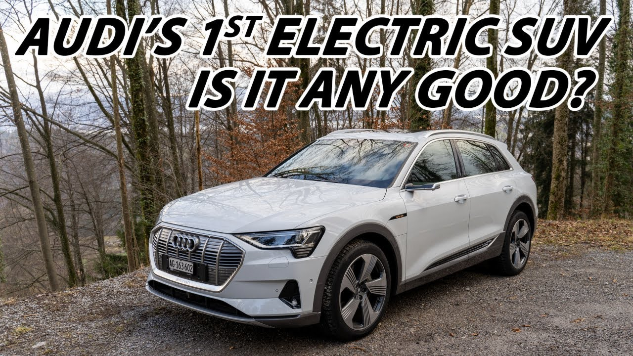 Is The Audi E tron 55 Quattro A Good First Effort YouTube